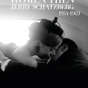 Women Then: Jerry Scatzberg